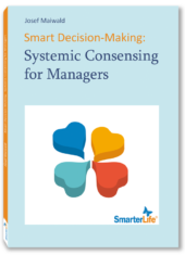 Smart Decision-Making: Systemic Consensing for Managers